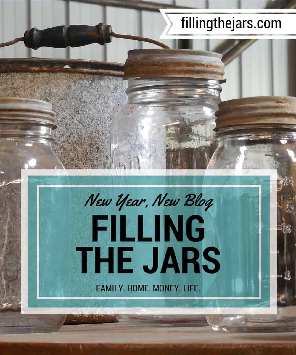 Filling the Jars: A blog about filling the jars of Family, Home, Money, LIfe - www.fillingthejars.com