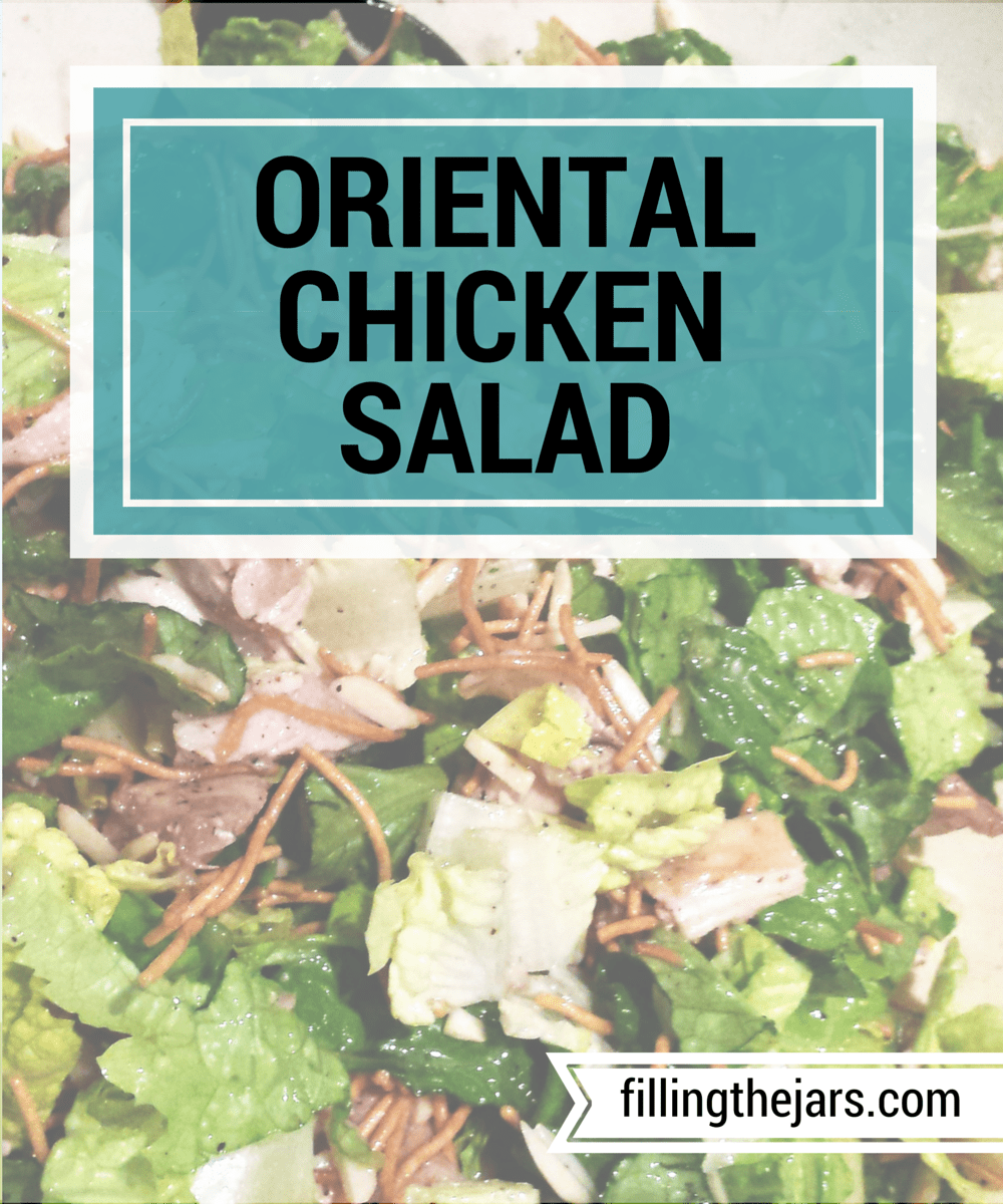 Oriental Chicken Salad - www.fillingthejars.com | This is a great main dish during the summer - or if you need some extra green during the dreary days of winter!