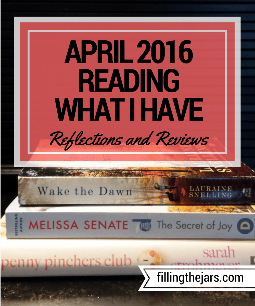 "Reading What I Have Challenge - April 2016 | www.fillingthejars.com | I have hundreds of books saved on my kindle app and bookshelf. Read my reviews of what I read during my April 2016 ""Reading What I Have"" Challenge..."