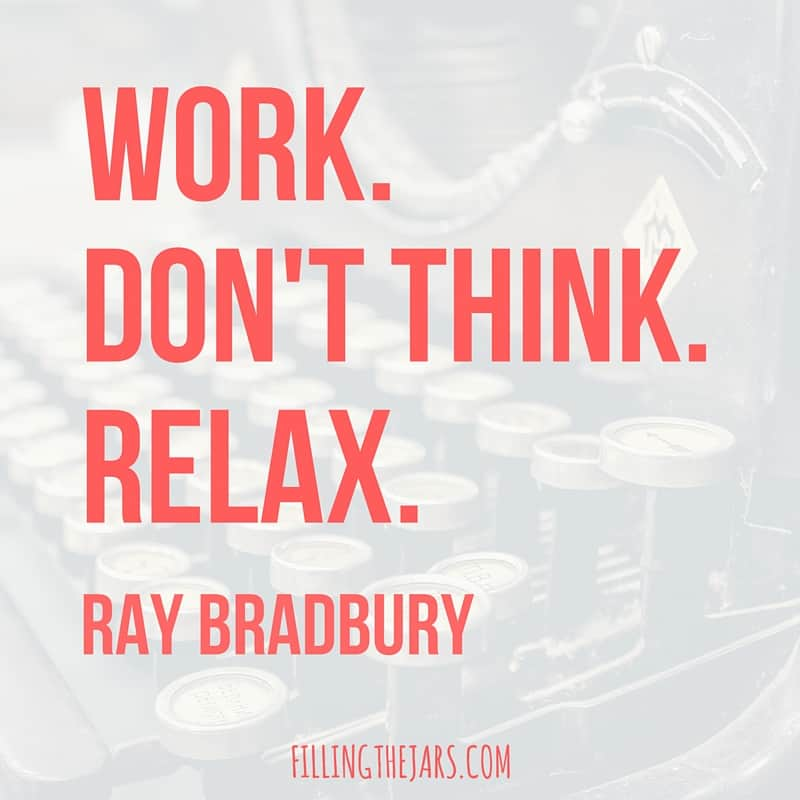 Ray Bradbury work don't think relax summer motivational quote for work in bold salmon-color text over faded image of old typewriter.