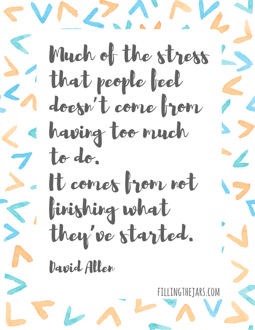 white background with peach and turquoise shapes and gray text overlay david allen quote stress comes from not finishing