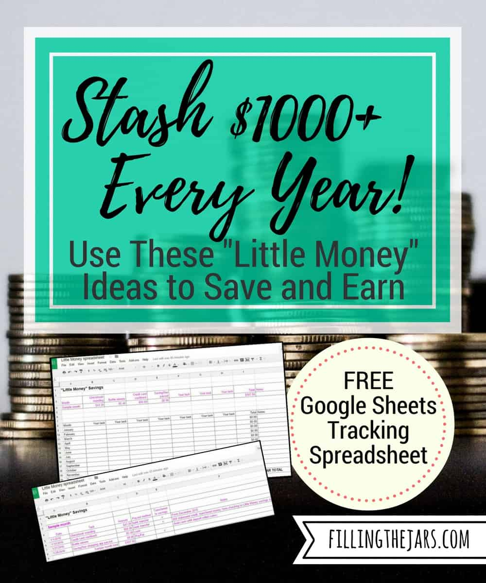 """Little Money"" Saving + Earning Ideas: Easily Stash $1000+ Every Year 