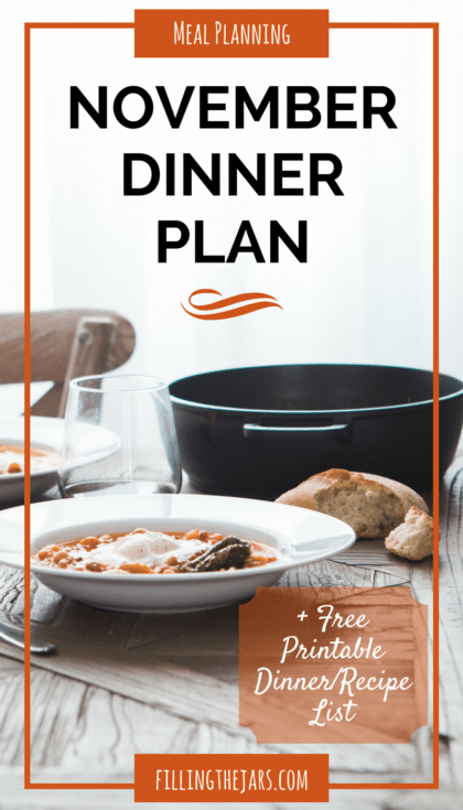 November 2016 Monthly Menu Plan | {+ Free Printable Dinner List} We've got crockpot meals, soups, hearty ground beef dinners, and several Mexican meals to look forward to during November… | www.fillingthejars.com