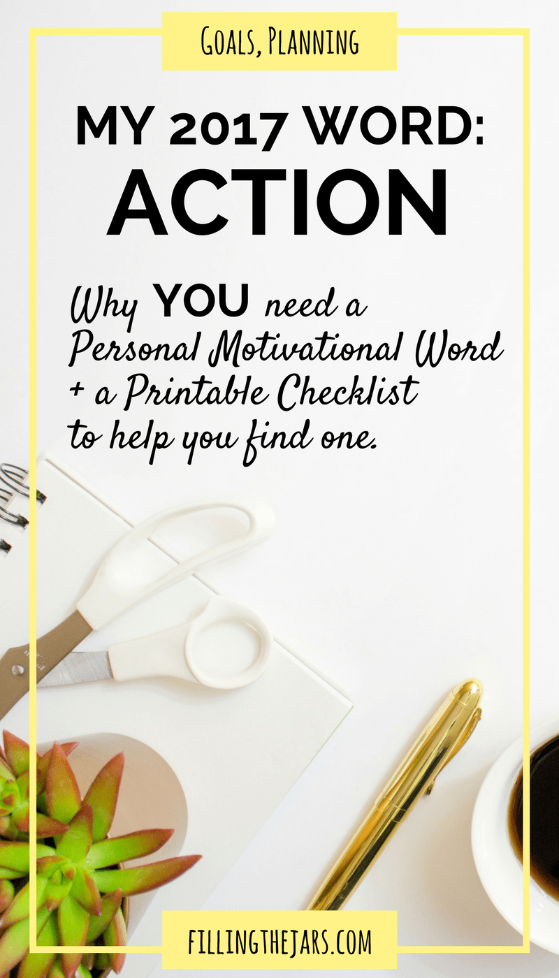 Choosing a personal motivational word to inspire your actions this year could change your life! Click for tips + a FREE printable worksheet to guide you...   www.fillingthejars.com