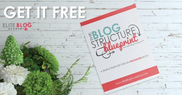 elite blog academy free blog structure blueprint