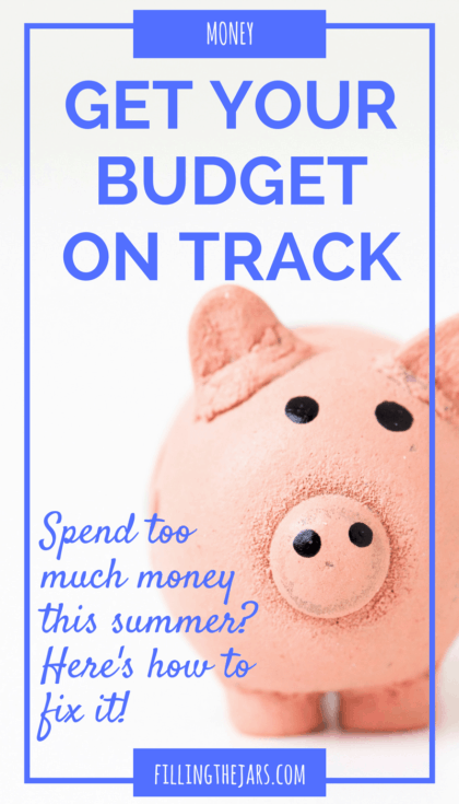 Worried because you spent too much this summer? Click through for tips to create the perfect post-summer budget today! | #money | #budget | #overspending | #frugal | www.fillingthejars.com
