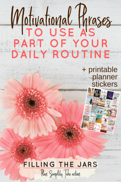 Learn how to use motivational phrases and positive affirmations as a tool to prompt actions and reach your goals. Start with a basic list of phrases, then create your own and incorporate them into your daily routines and planners. Click through to read more and grab your printable planner stickers…