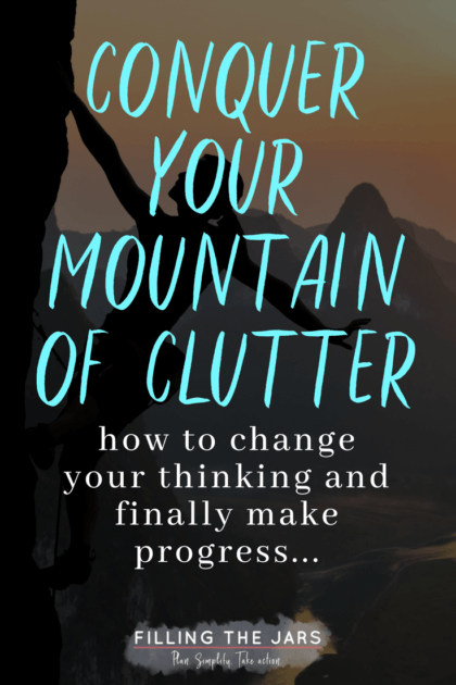 Are you stuck with your clutter because it's too overwhelming to deal with all the decisions? Check out this post on changing your mindset use the roadblock-busters to finally make real progress! Click through to read more… #organizedhome #lifehacks #declutter #simplehome #simpleliving #mindfulness #declutterhabit #intentionalliving #overwhelmedoverthinker #buildyourbestlife #ftj #simplify #organizing #tidyhouse #decluttering #minimalism