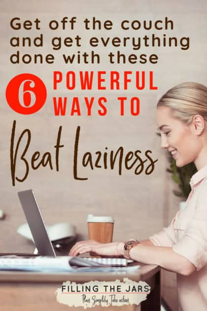 Feeling Lazy? Here's How to Get Off the Couch… Click through for 6 powerful productivity tips and life hacks to help you stop procrastinating, get control of your house, and finally make real progress on those intentional living goals. #goaldigger #motivation #intentionalliving #productivity #dailyplanning #ftj #buildyourbestlife