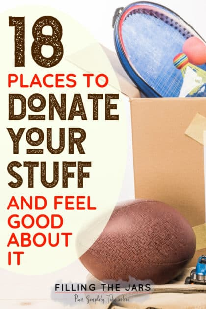 Okay, I love this list of donation ideas! I'm getting ready to declutter and I think I might donate everything instead of trying to sell it. I'll have a clutter-free and organized house, and feel good about giving my things to people who can really use them. So glad I clicked on this pin to read the post! #organizedhome #declutteringtips #simplify #declutter #ftj