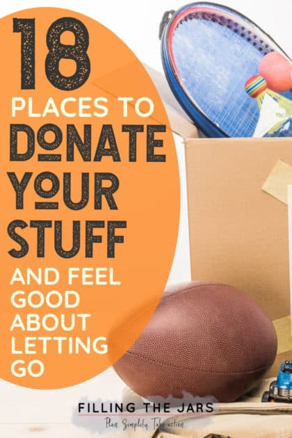 When it's time to declutter and organize your house, you'll need this list of places to donate as you're decluttering. You may even love donating so much that you could decide to become a minimalist! Click through to read the post for ideas… #simplify #declutteringtips #organizing #slowdeclutter #ftj
