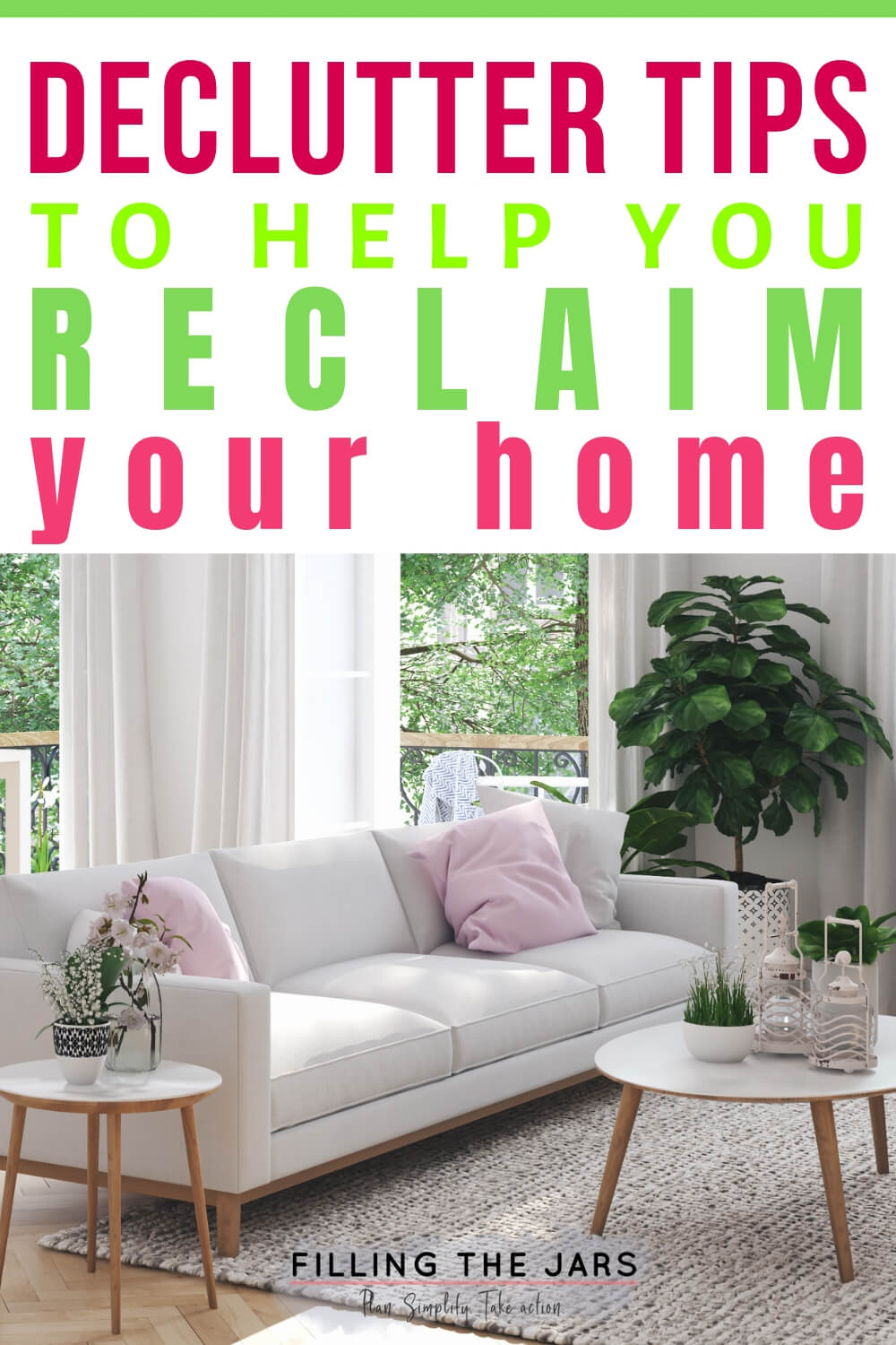 declutter tips text over image of white couch and open french doors in clutter-free living room
