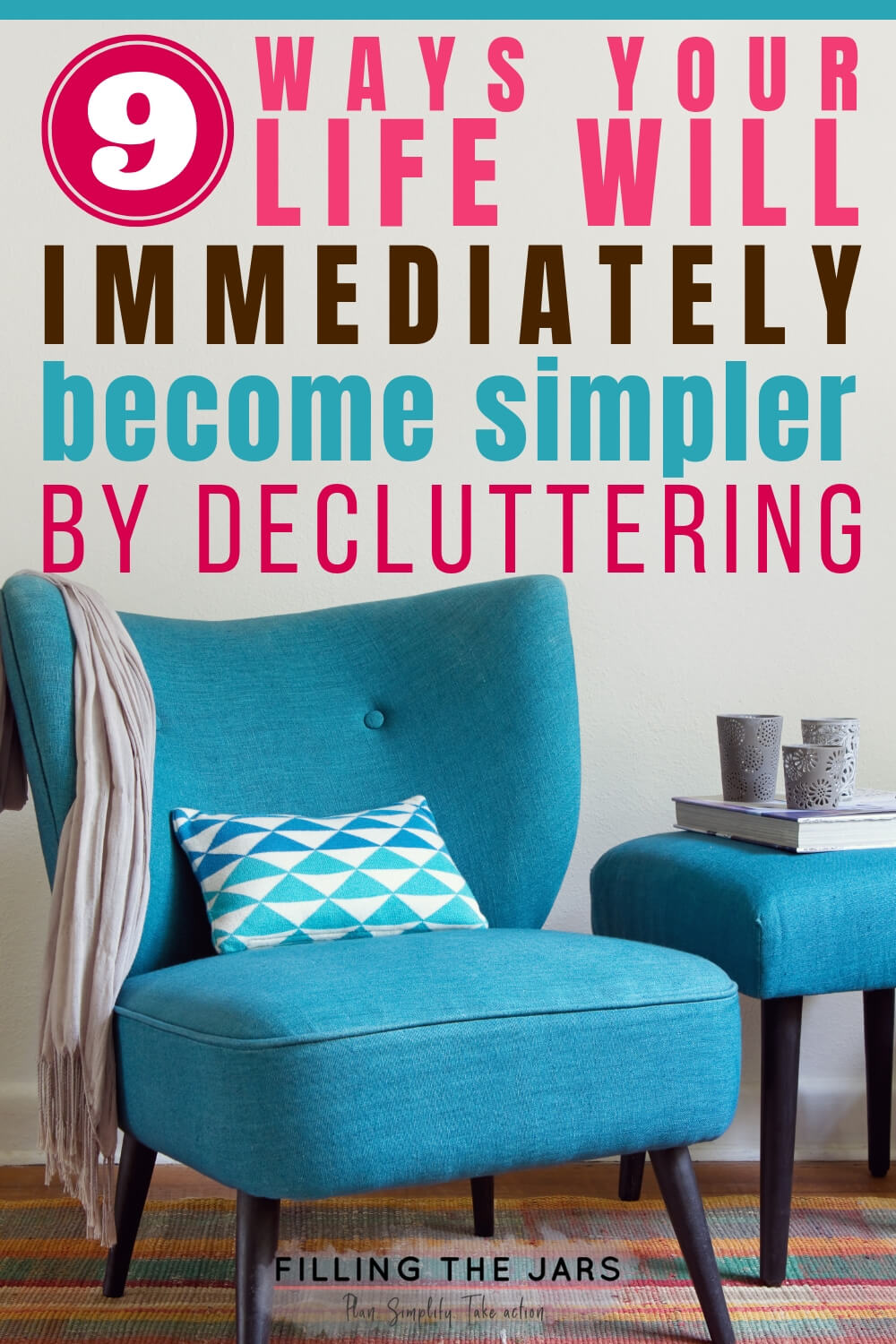 simplify by decluttering text above image of teal midcentury chair and side table on multicolor rug