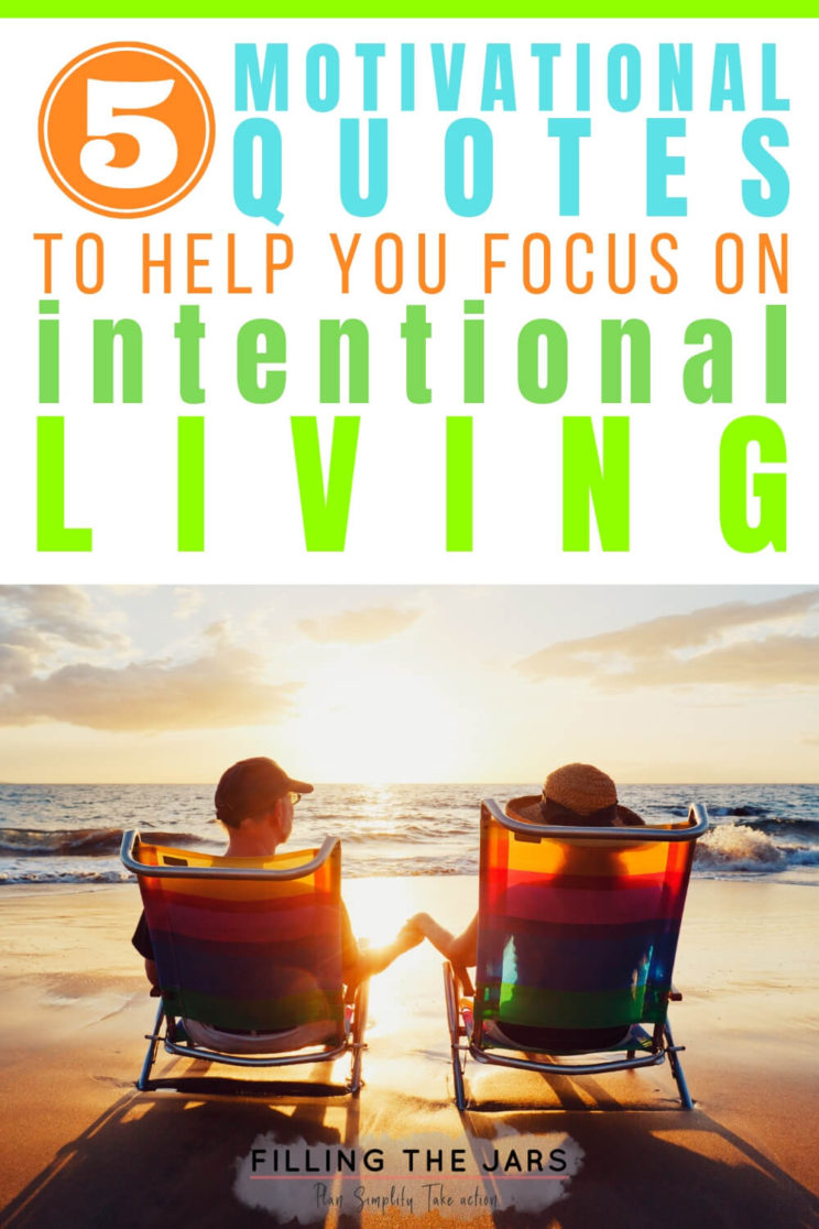 Motivational Quotes On Intentional Living For The Month Of May