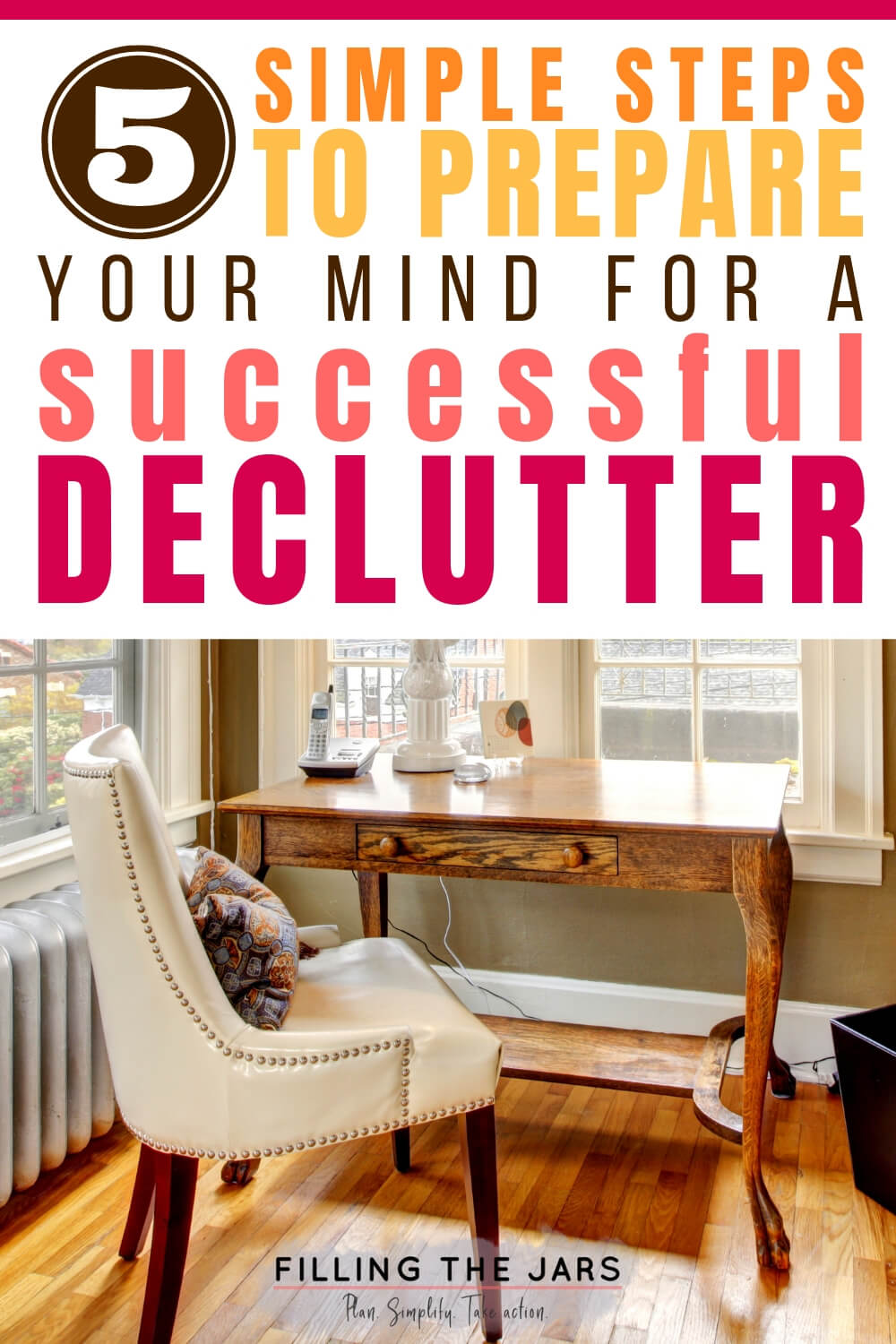 home office background with text overlay prepare your mind for a successful declutter