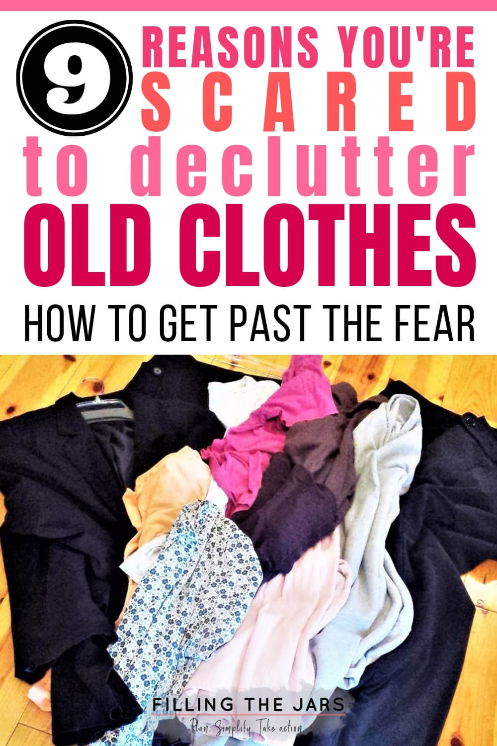 decluttered clothing on wood background with text how to declutter old clothes