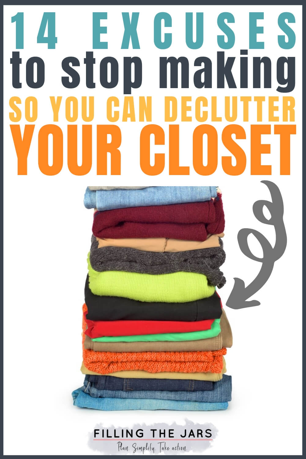 stack of casual clothes with text overlay declutter your closet