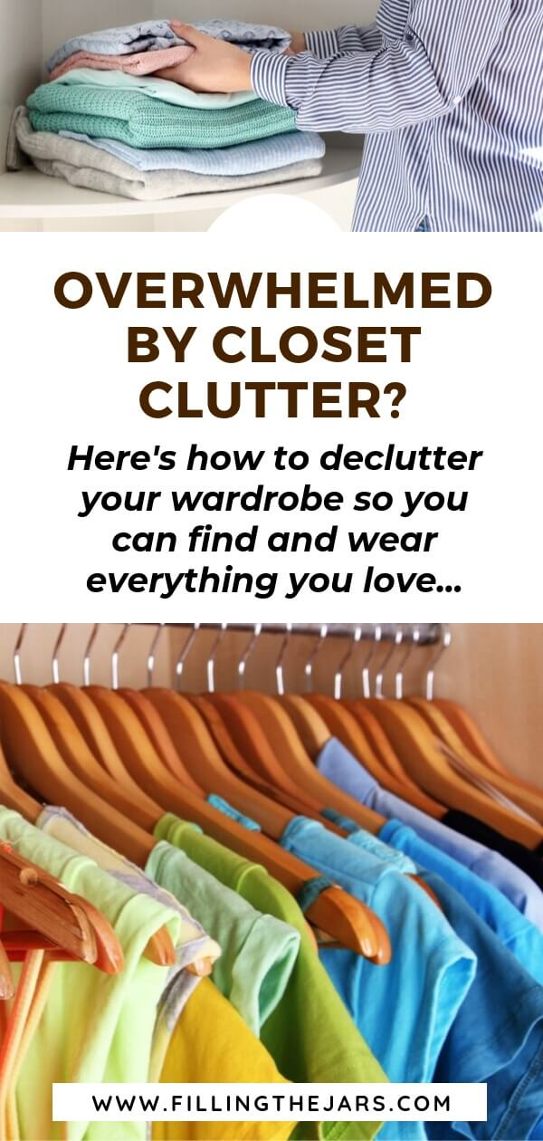 split image of woman folding clothes and bright shirts in closet with text overlay how to declutter your wardrobe
