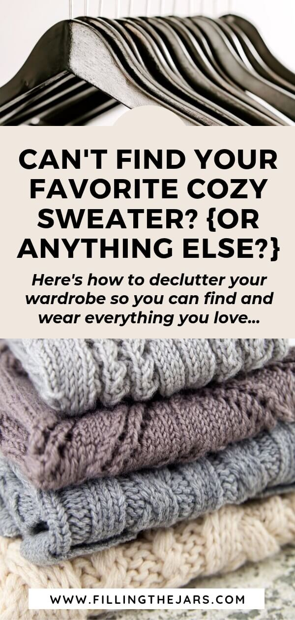 split image of empty black hangers and stacked sweaters with text how to declutter your wardrobe