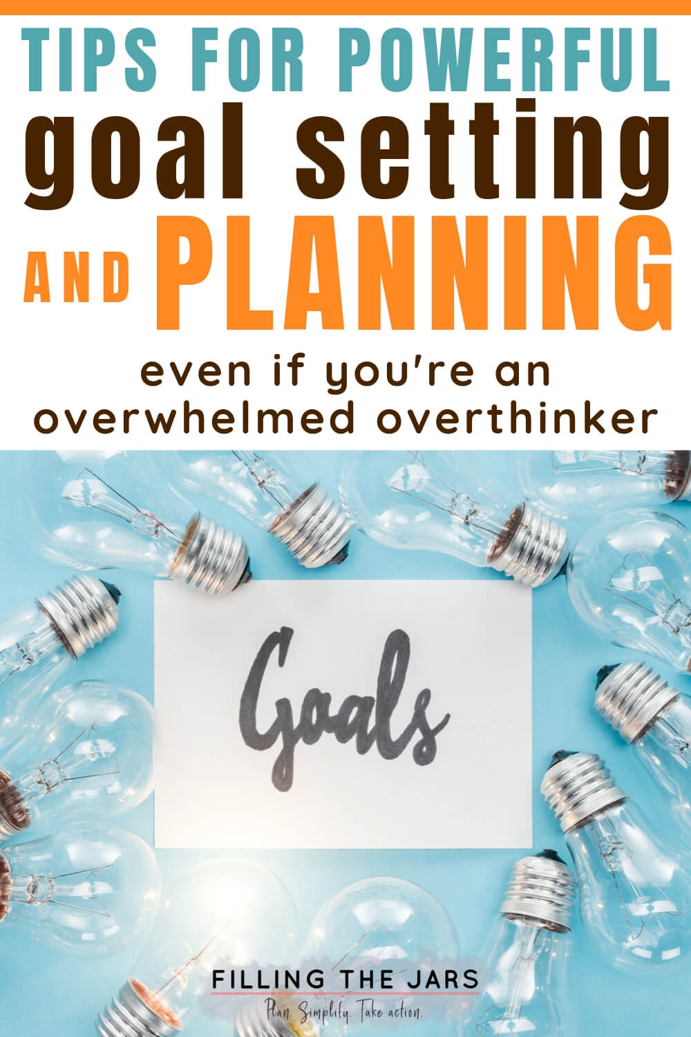 lightbulbs and goals paper on blue background with text tips for goal setting and planning