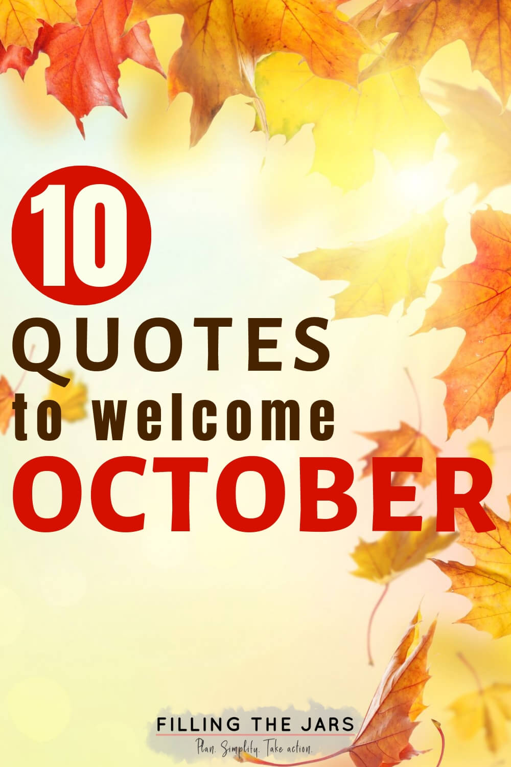 swirling autumn leaves background with text overlay 10 quotes to welcome october