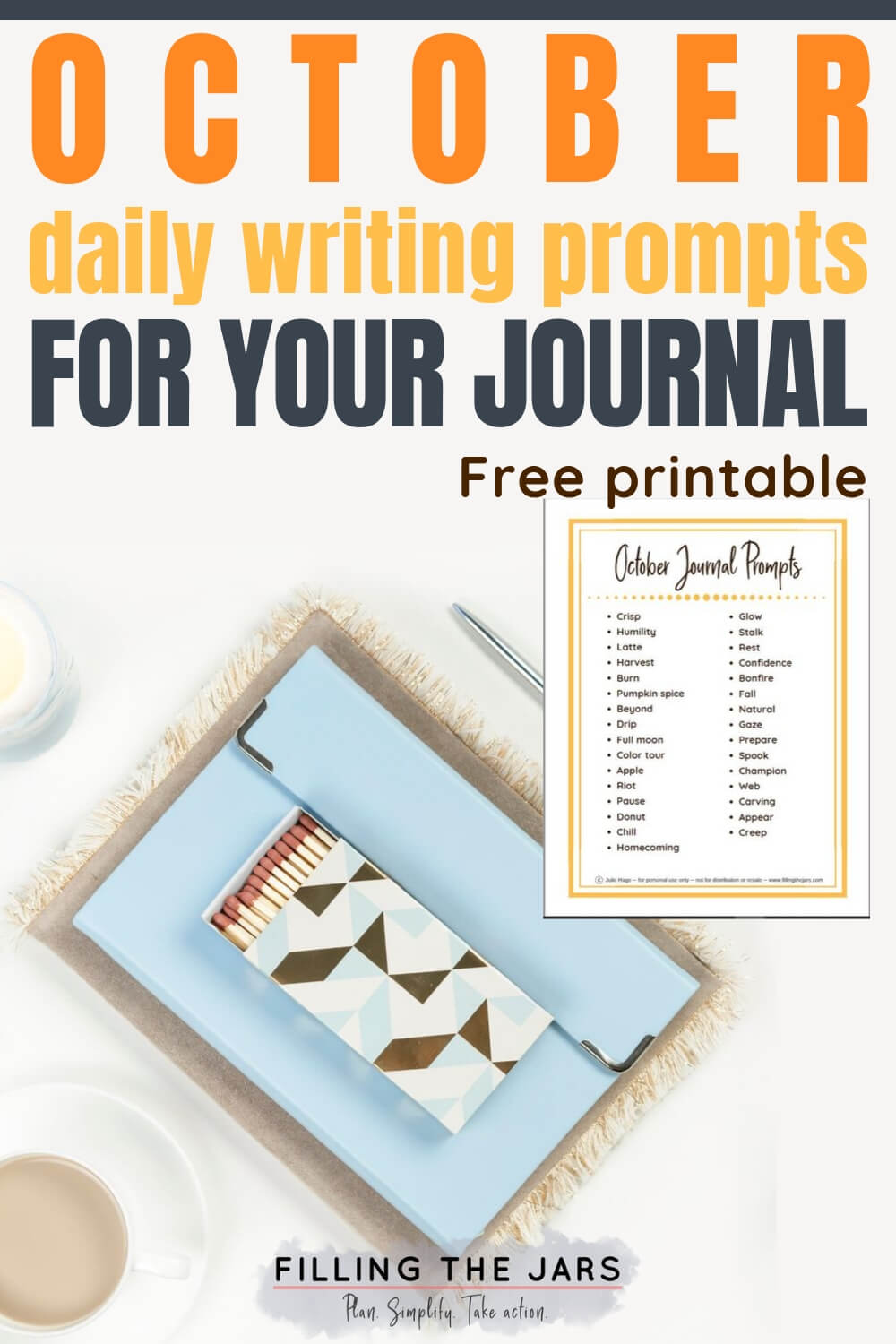 journal and coffee on white table with text overlay october daily writing prompts for your journal