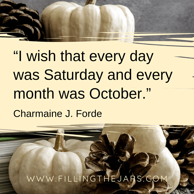 charmaine ford october quote text over background of white pumpkins books and pinecones