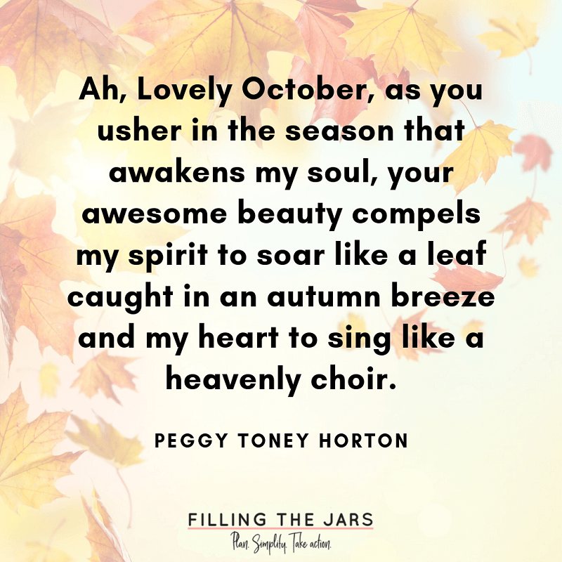 peggy toney horton lovely october quote over background of faded leaves in sunbeam