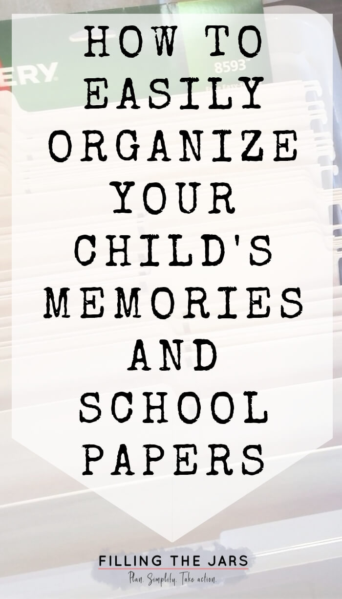 white file box and file folders with text overlay easily organize childs memories and school papers