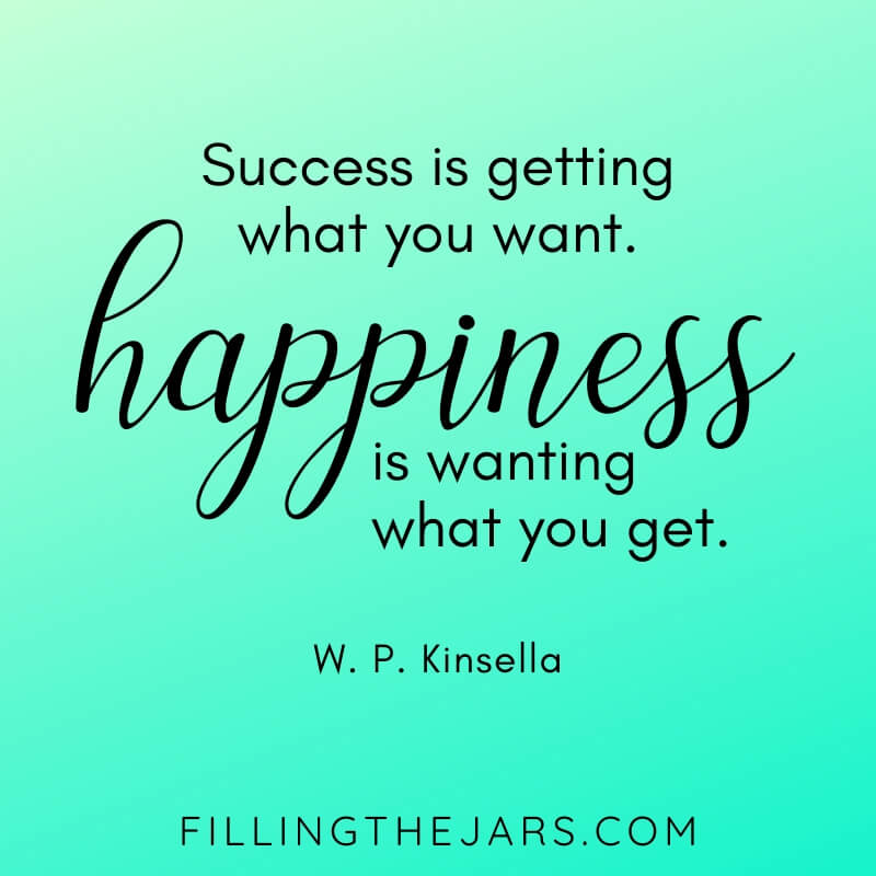 turquoise background with W.P. Kinsella quote success vs happiness