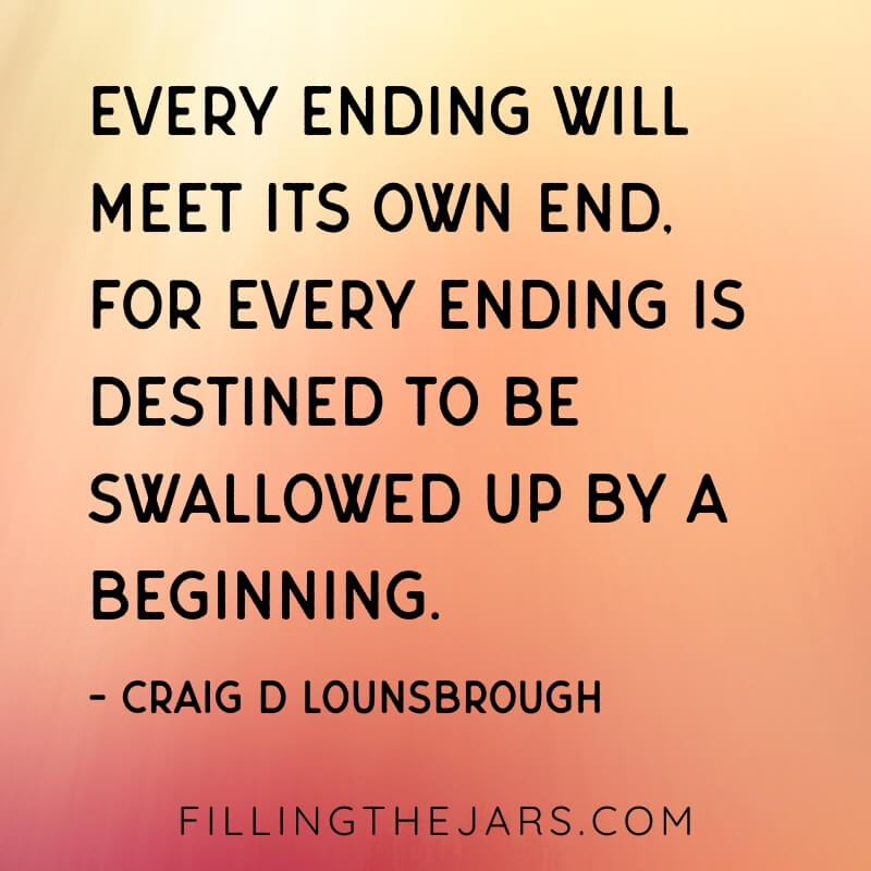 craig lounsbrough every ending will meet its own end quote on orange background