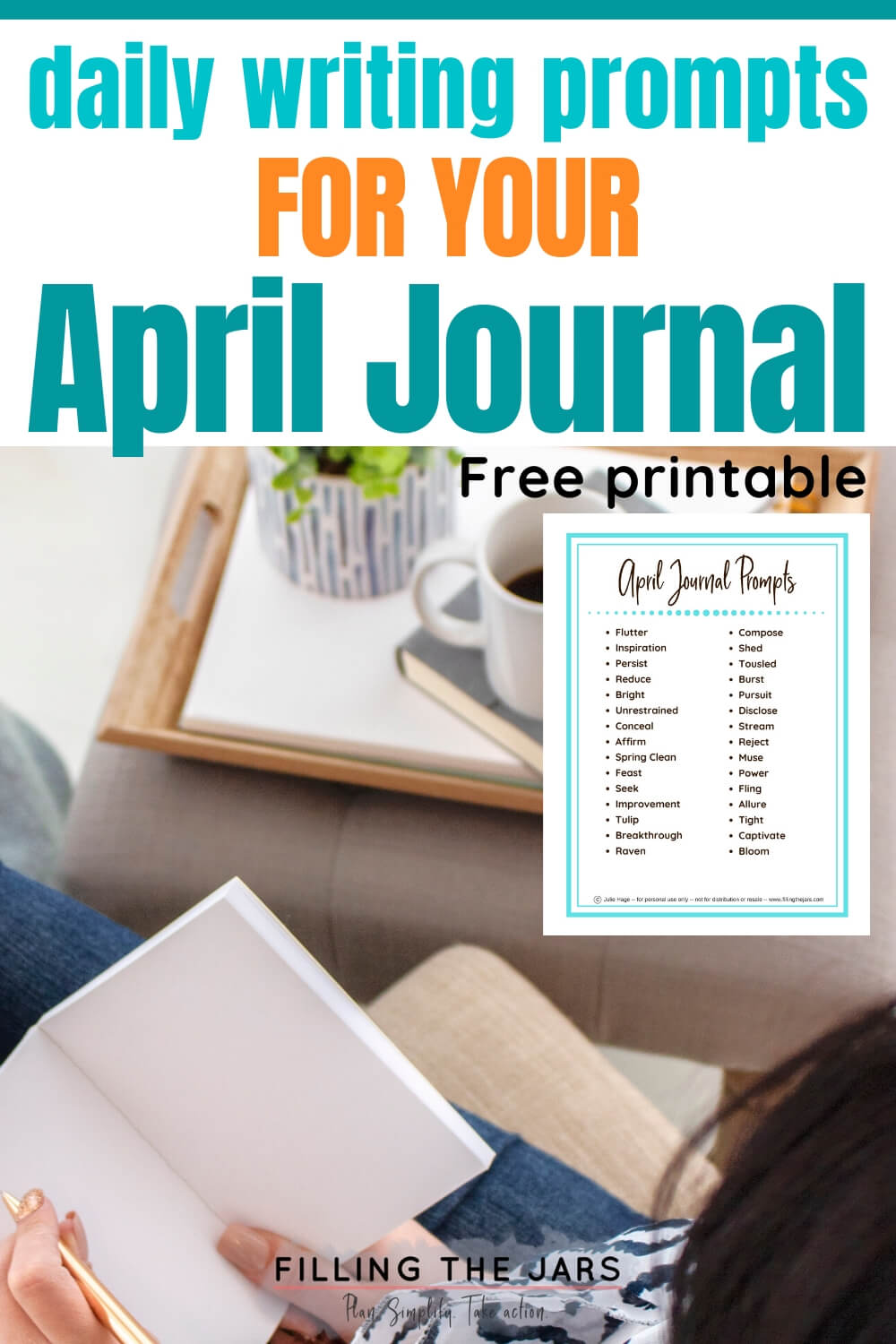 woman sitting with blank journal with text overlay and small image of april journal prompts