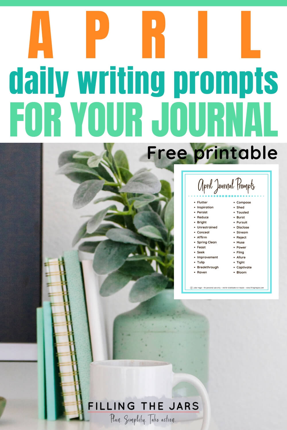 journals and plant and coffee mug on white desk against white background with text overlay and small image of april journal prompts