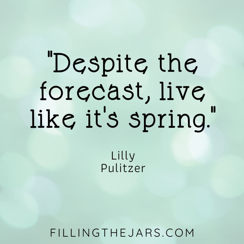 lilly pulitzer enjoying spring quote on pale green bokeh background