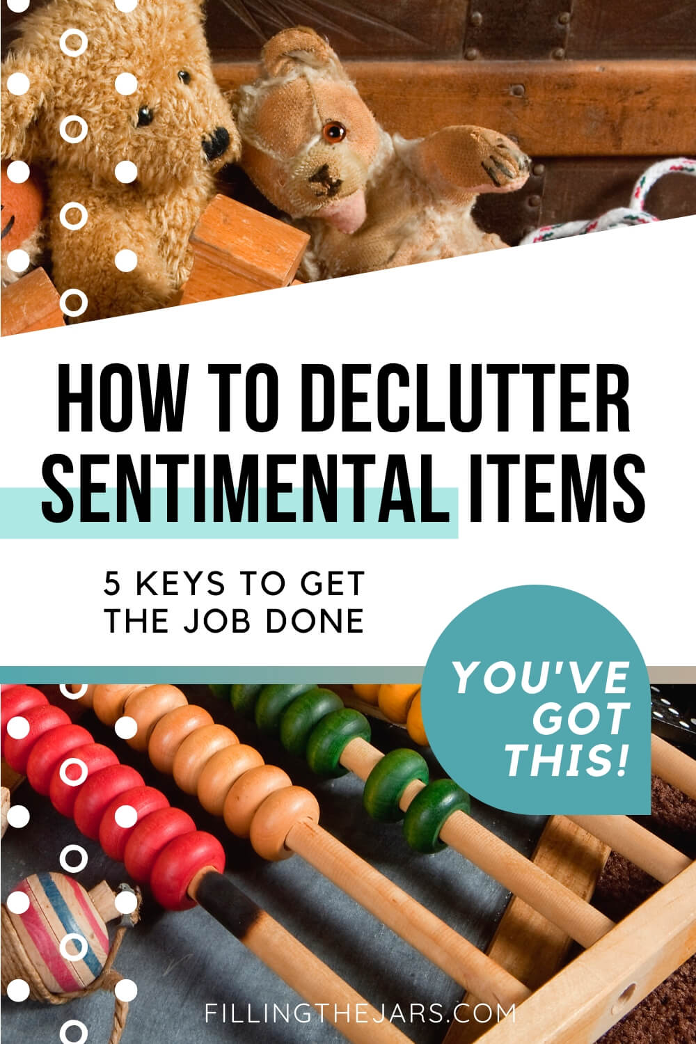 teddy bears and toys with text overlay how to declutter sentimental items
