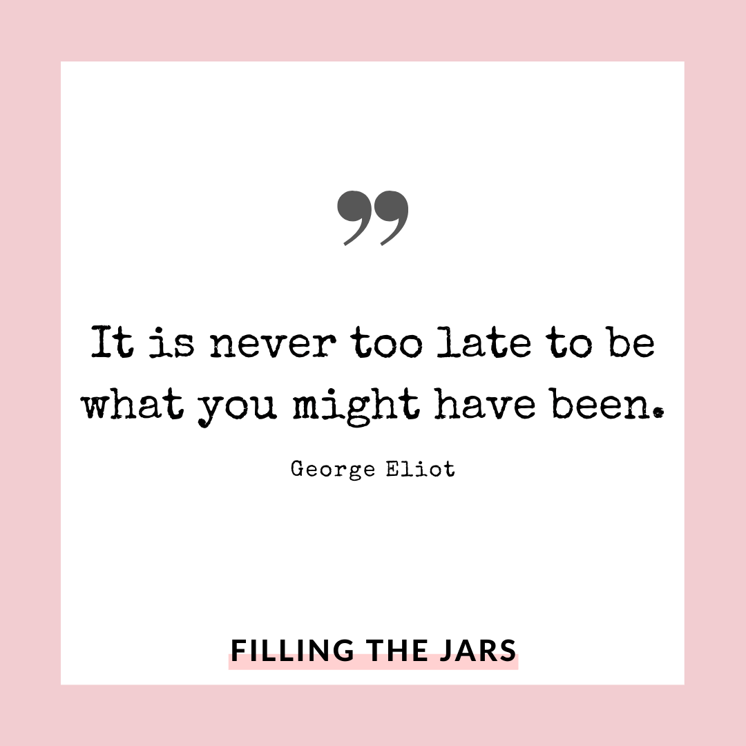 George Eliot never too late quote on white background over pink