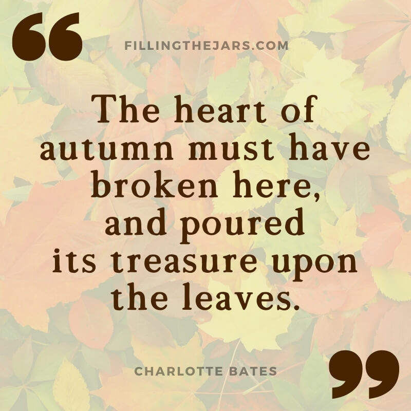 Charlotte Bates heart of autumn quote over faded fall leaves background