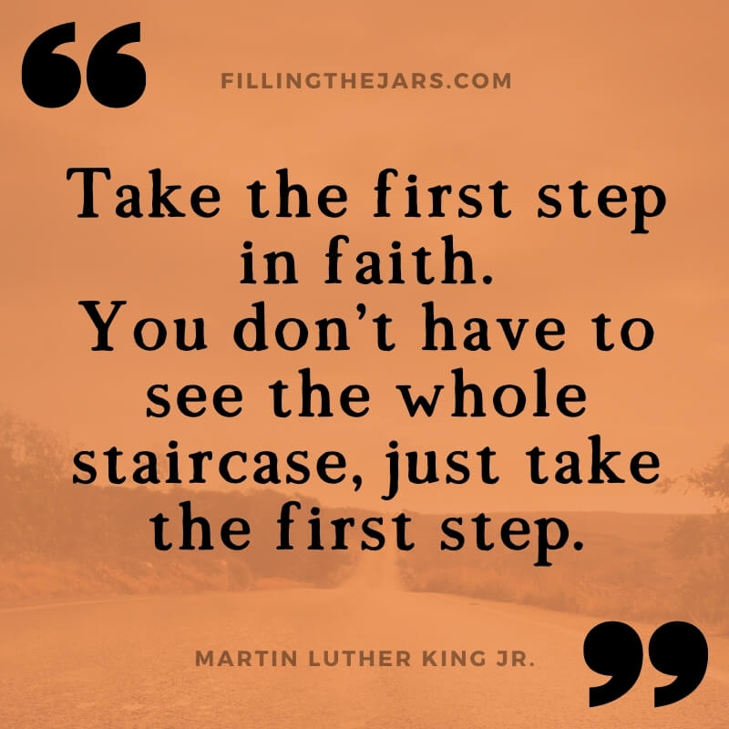 MLK quote take the first step in faith on orange background over image of road leading to horizon