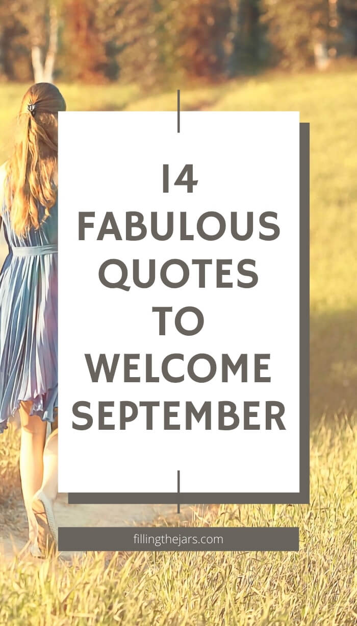 text quotes to welcome september on white square over background image of long-haired young woman in blue dress walking through field