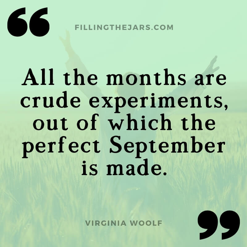 Virginia Woolf perfect september quote on pale green background over happy woman standing in wheatfield
