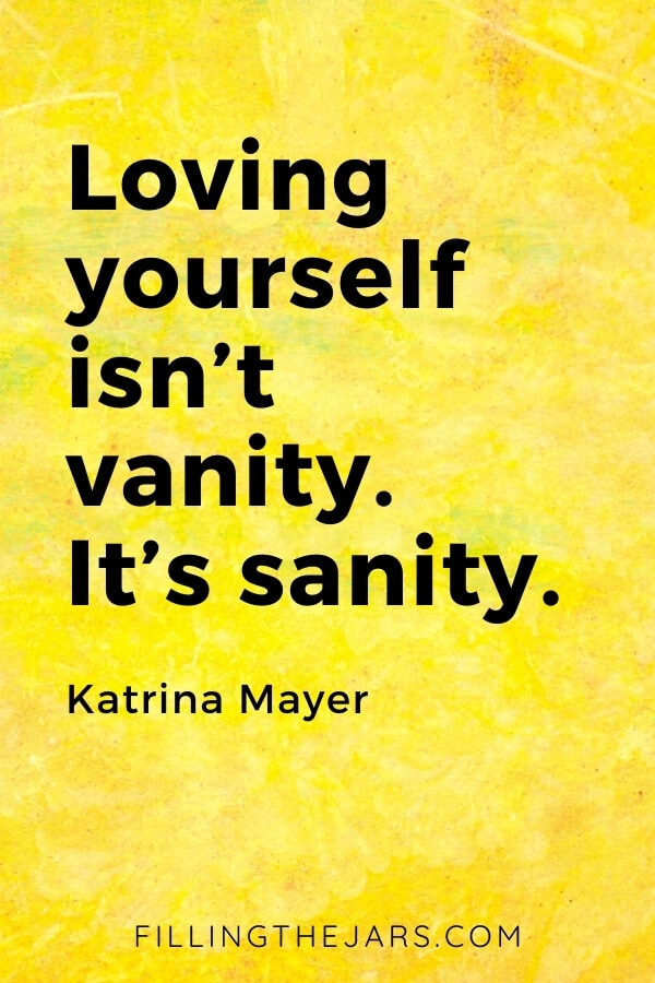 Katrina Mayer loving yourself is sanity quote in black text on mottled yellow background
