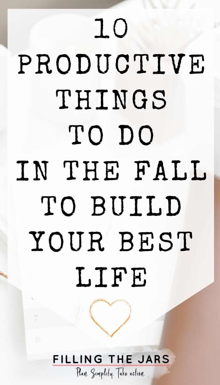 text productive things to do in the fall on white background over image of journal and white desk