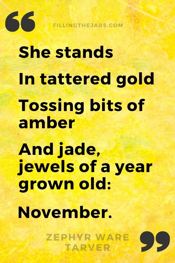 Zephyr Ware Tarver tattered gold November quote in black text on mottled yellow background