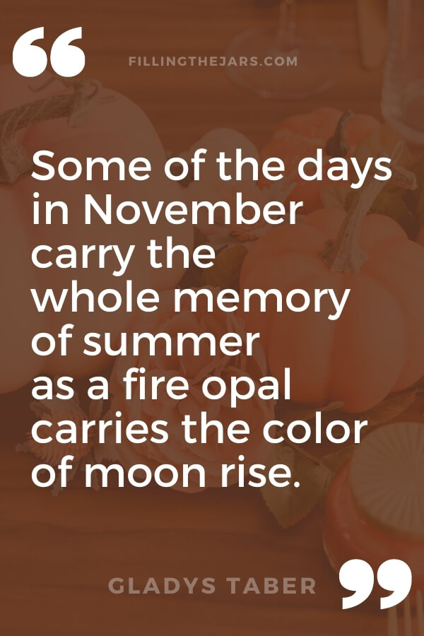 Gladys Taber days in November quote in white text on brown autumn background