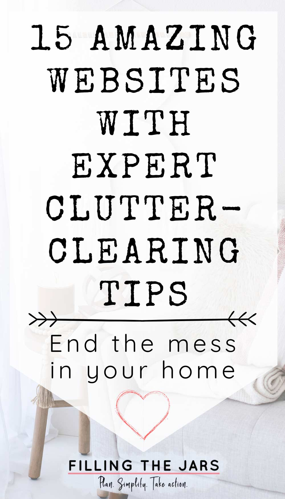 black text amazing clutter-clearing websites on white background over image of living room with simple white decor