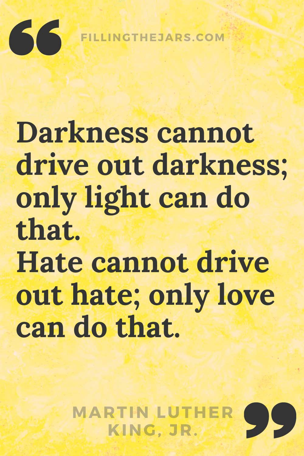 Martin Luther King Jr. only love can drive out hate quote text on mottled yellow background.