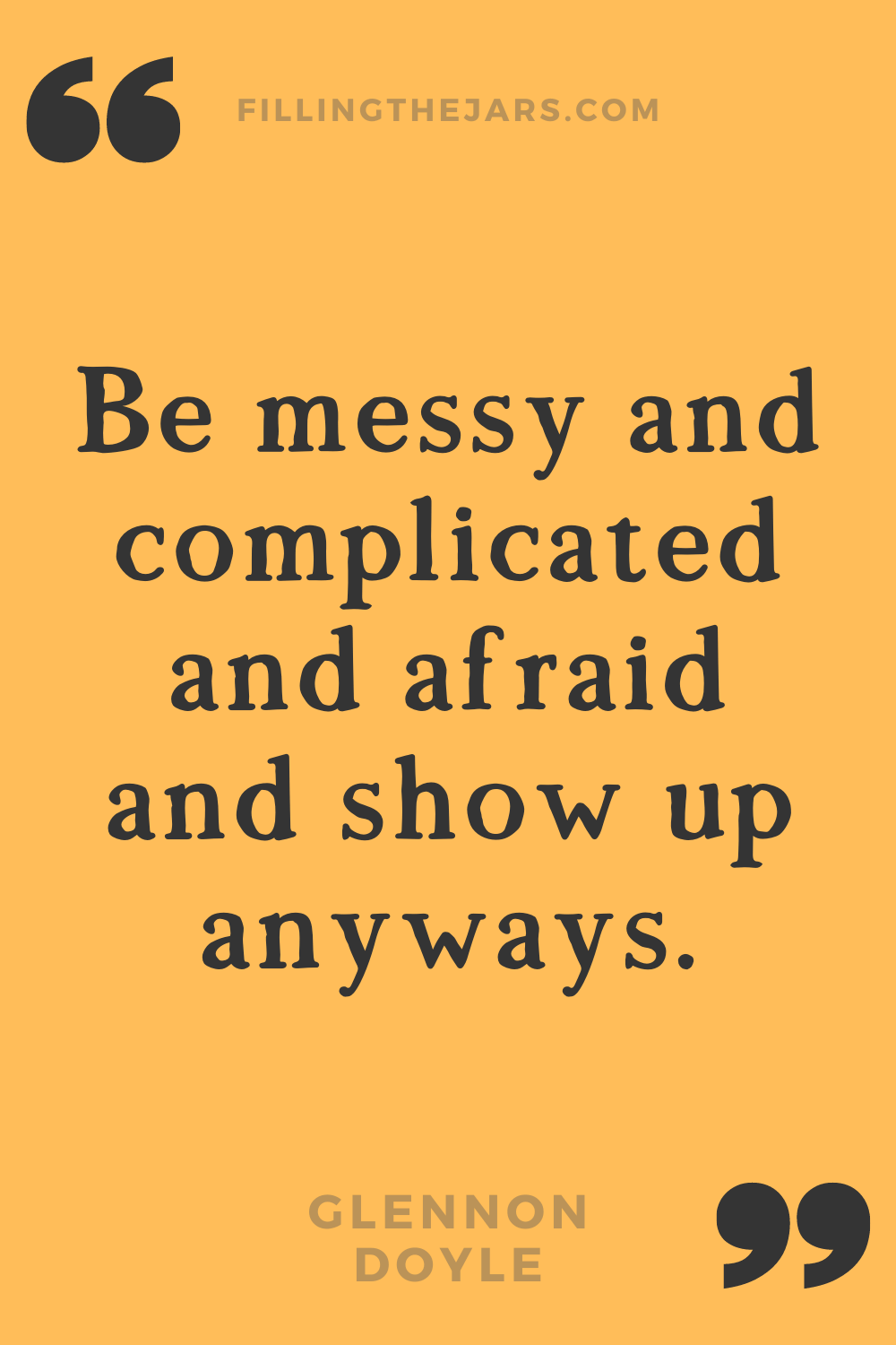 Glennon Doyle be messy motivational quote for women in black text on orange background.