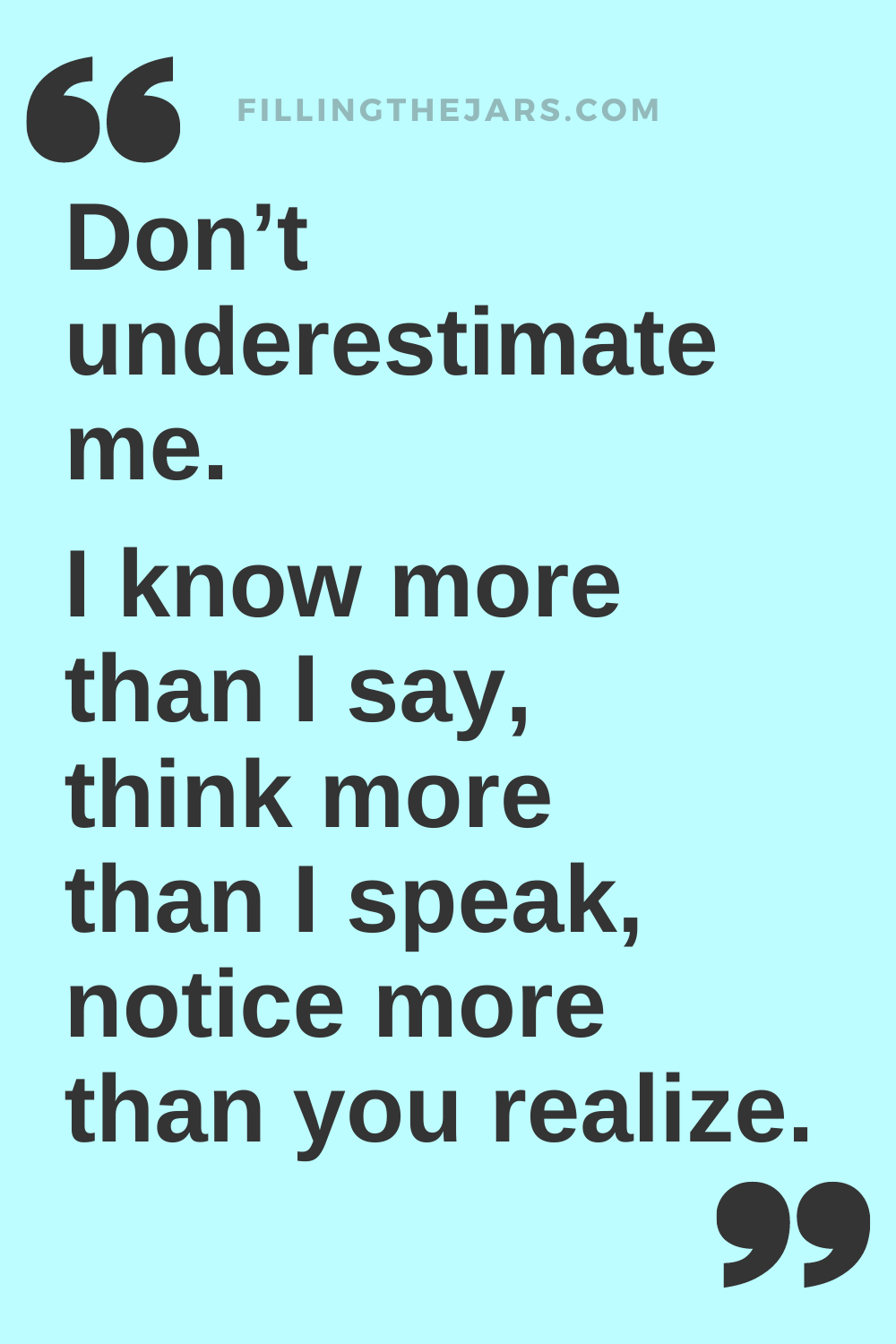 Don't underestimate me - confident woman quote in black text on light blue background.