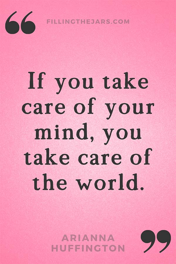 Arianna Huffington quote take care of your mind in black text on pink background.