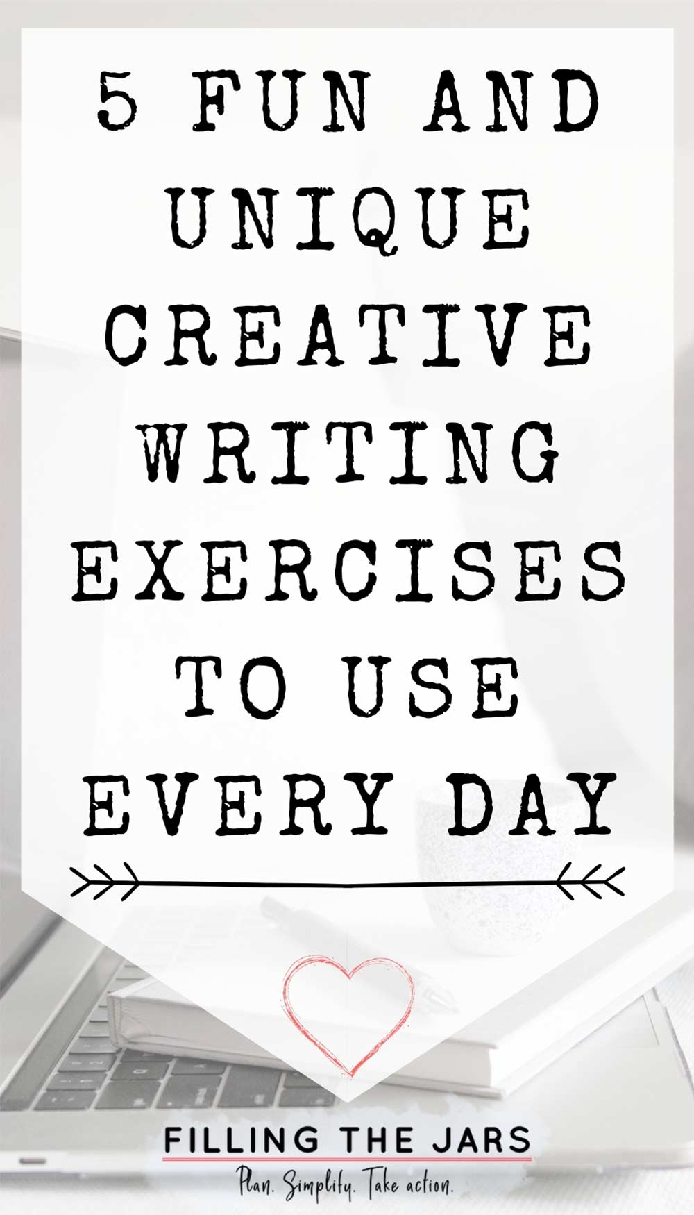 Text unique daily creative writing exercises on white background over image of journal, pen, coffee mug stacked on open laptop sitting on white couch.
